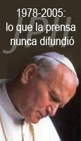1978-2005: lo que la prensa nunca difundió en el pontificado de Juan Pablo II