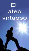 El ateo virtuoso. Actualidad de un mito