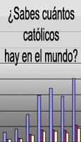 �Sabes cu�ntos cat�licos hay en el mundo?