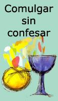 Comulgar sin confesar