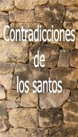 I: Contradicciones de los santos
