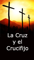 La Cruz y el Crucifijo