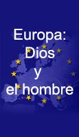 Europa: Dios y el hombre