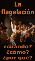 La flagelación: cómo, cuándo y por qué