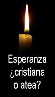 Esperanza, ¿cristiana o atea?