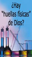 """¿Hay """"huellas físicas"""" de Dios?"""
