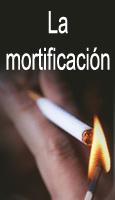 La mortificación