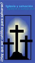 ¿Hay que ser católico para salvarse?