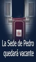 La Sede de Pedro quedar� vacante